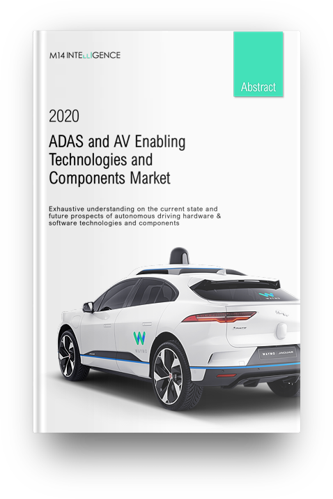 ADAS & AV Technologies and Components Market, Edition 2020